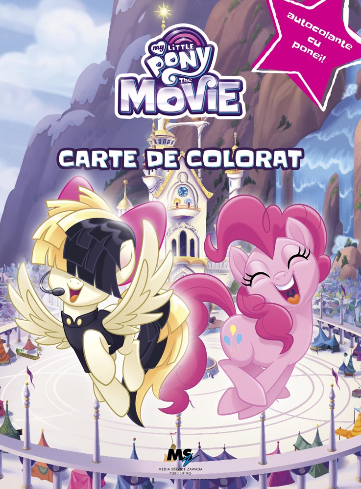 My Little Pony: The Movie - Carte de colorat