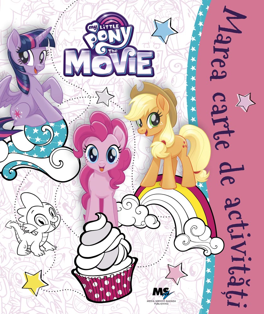 My Little Pony: The Movie - Marea carte de activități